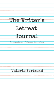 Writer's Retreat Notes